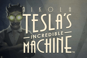 Nikola Teslas Incredible Machine